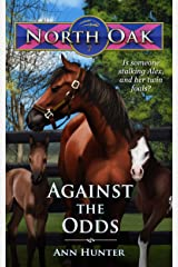 Against the Odds (North Oak Book 7) Kindle Edition