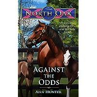 Against the Odds (North Oak Book 7)