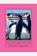 Articles on Social, Political and Relationships Common Issues and Solutions Kindle Edition