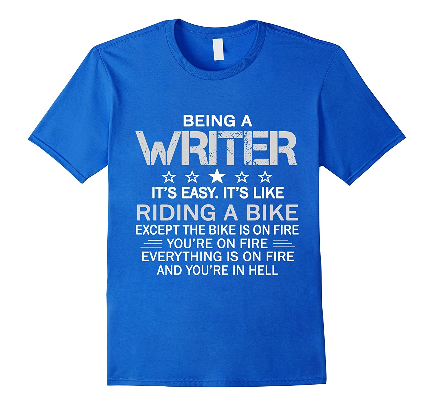 Being A Writer Is Easy Its Like Riding A Bike T Shirt-BN