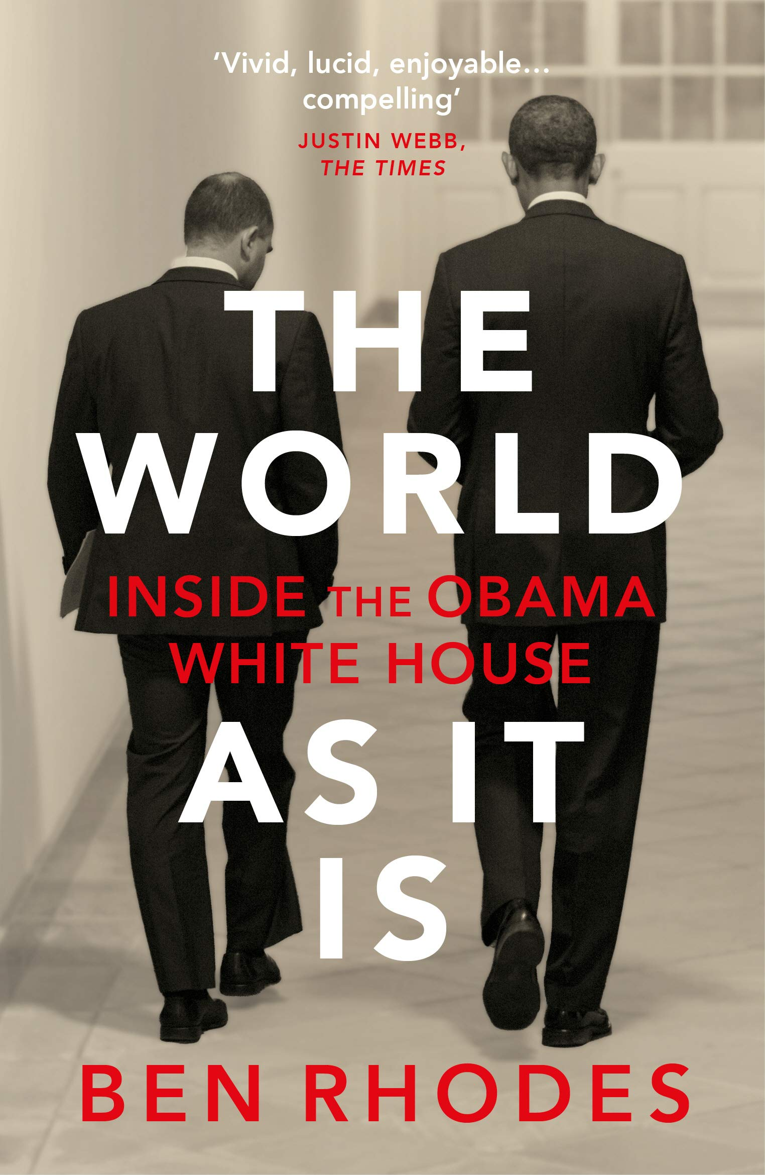 The World As It Is  Inside The Obama White House  English Edition