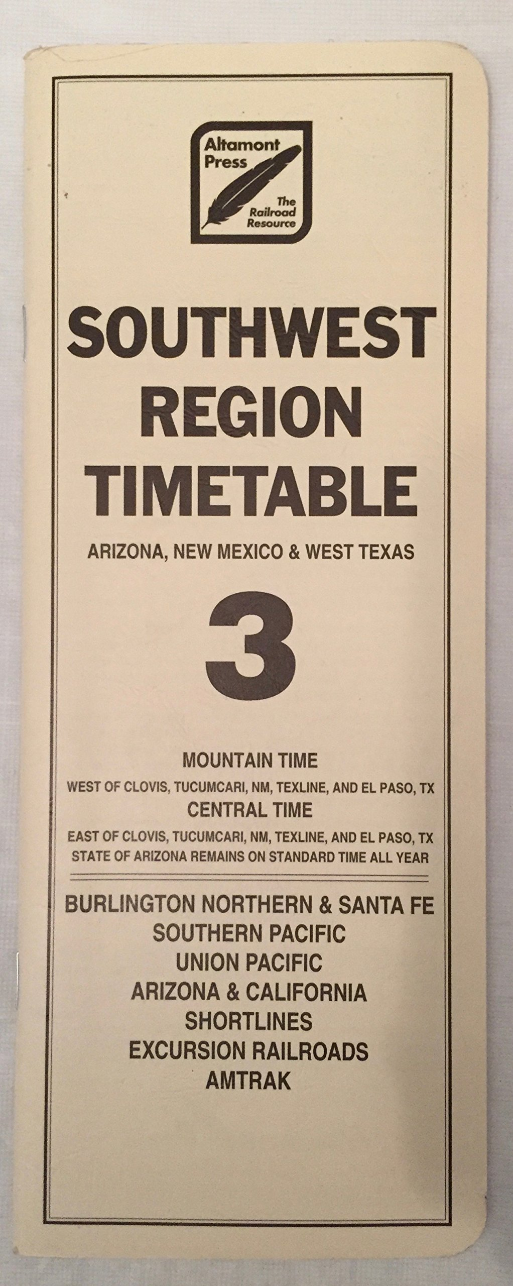 southwest region timetable 3 arizona new mexico and west texas for the burlington northern santa fe etc effective february 2 1997 rob carlson bill farmer amazon com books amazon com