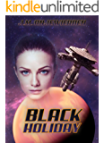 Black Holiday (The Black Chronicles Book 2)