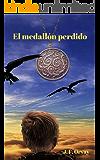 EL MEDALLÓN PERDIDO (Crónica de los Siete Mundos nº 1)