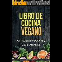 Libro de cocina vegano: 101 recetas veganas / vegetarianas: Su libro de cocina vegetariano para ensaladas, desayunos…
