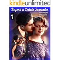 Beyond A Certain Surrender (English Edition)