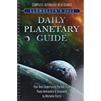 Llewellyn's 2022 Daily Planetary Guide: Complete Astrology At-A-Glance