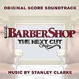 Barbershop: The Next Cut (Original S Core Soundtrack)