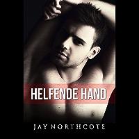 Helfende Hand (Housemates 1)