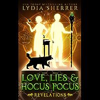Love, Lies, and Hocus Pocus: Revelations (A Lily Singer Cozy Fantasy Adventure Book 2) (English Edition)