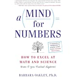 A Mind for Numbers: How to Excel at Math and Science (Even If You Flunked Algebra)