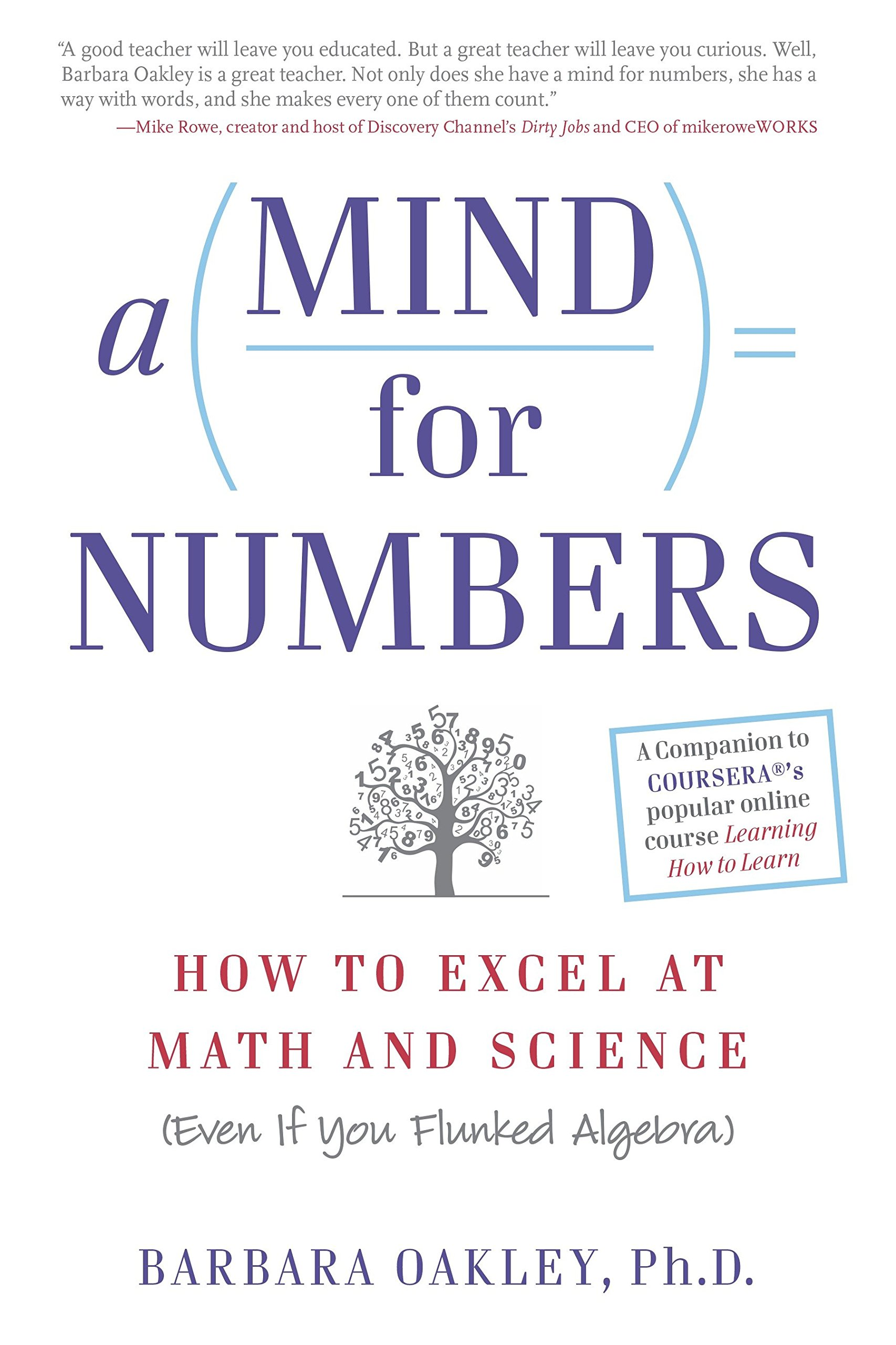 b069a16ccb4 Mind for Numbers  How to Excel at Math and Science (Even If You Flunked  Algebra) Paperback – 28 Aug 2014