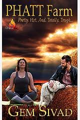 PHATT Farm (Smoke, Inc. Book 3) Kindle Edition