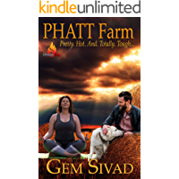 PHATT Farm (Smoke, Inc. Book 3)