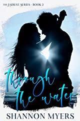 Through The Water (Fairest Book 2) Kindle Edition