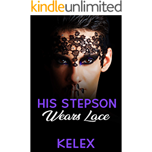His Stepson Wears Lace (A Daddy Tales Book Book 1)