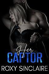 Her Captor Kindle Edition
