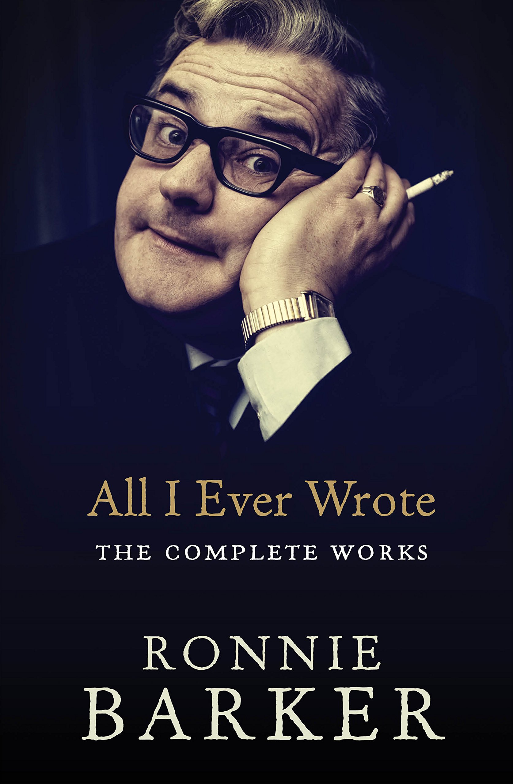 All I Ever Wrote: The Complete Works by Ebury Press