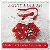 Christmas at Rosie Hopkins' Sweetshop Lib/E