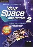 Your space. Interactive. Per la Scuola media. Con e-book. Con espansione online: 2