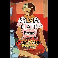Sylvia Plath Poems Chosen by Carol Ann Duffy (English Edition)