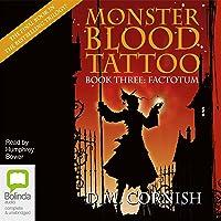 Factotum: Monster Blood Tattoo Book 3