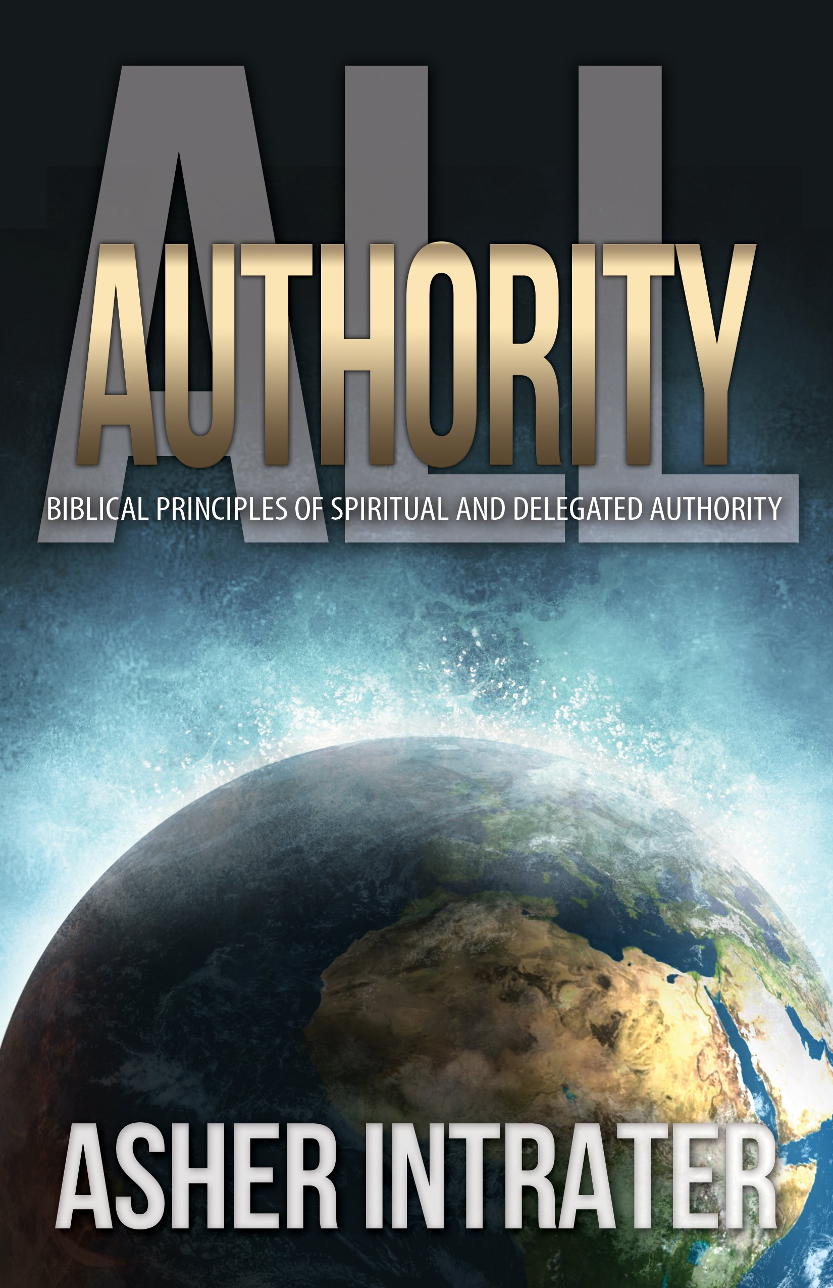 Download All Authority: Biblical Principles of Spiritual and Delegated Authority pdf