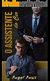 O Assistente do CEO: Livro 1
