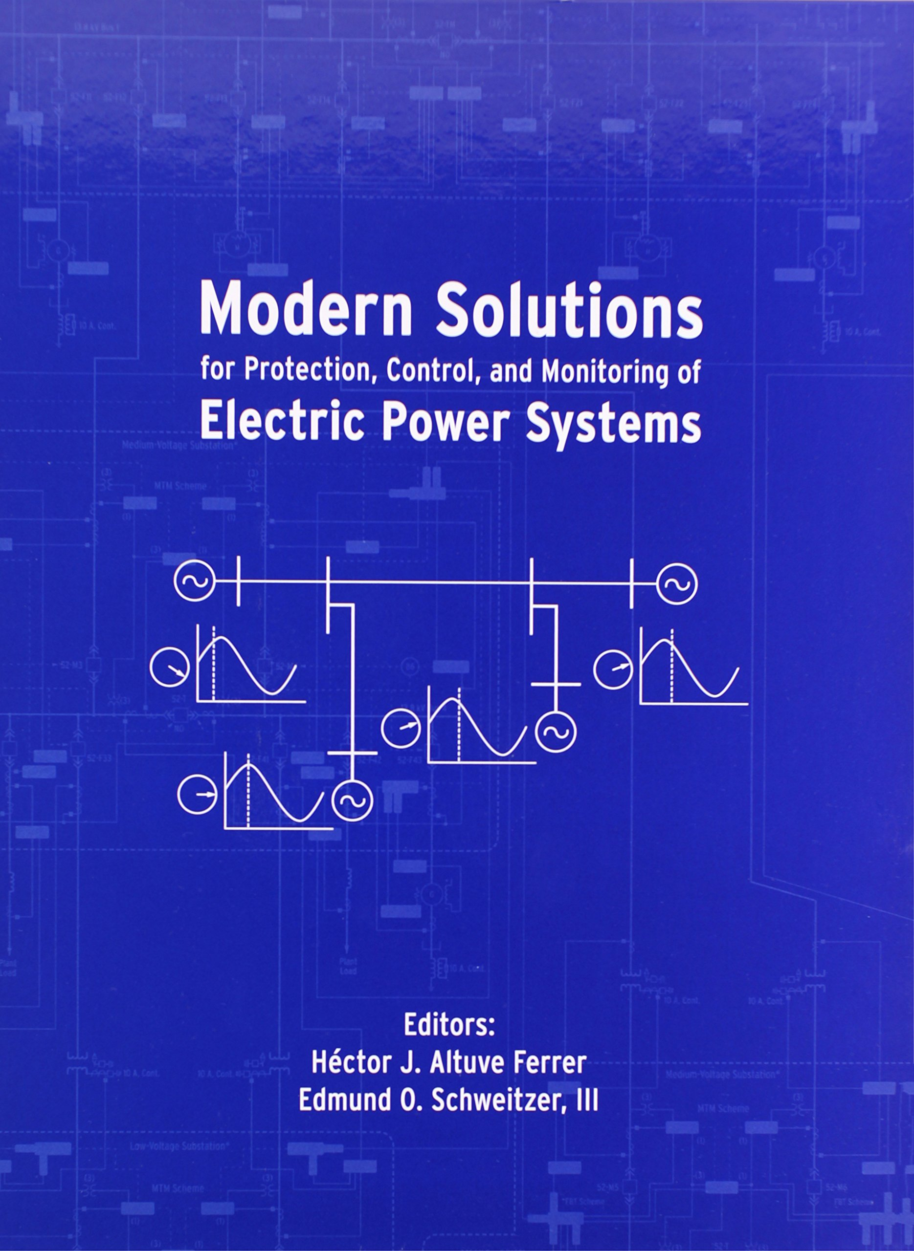 Modern Solutions for Protection, Control and Monitoring of Electric Power Systems pdf