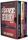 The Forensic Geology Box Set: Books 1-3 (The Forensic Geology Series)