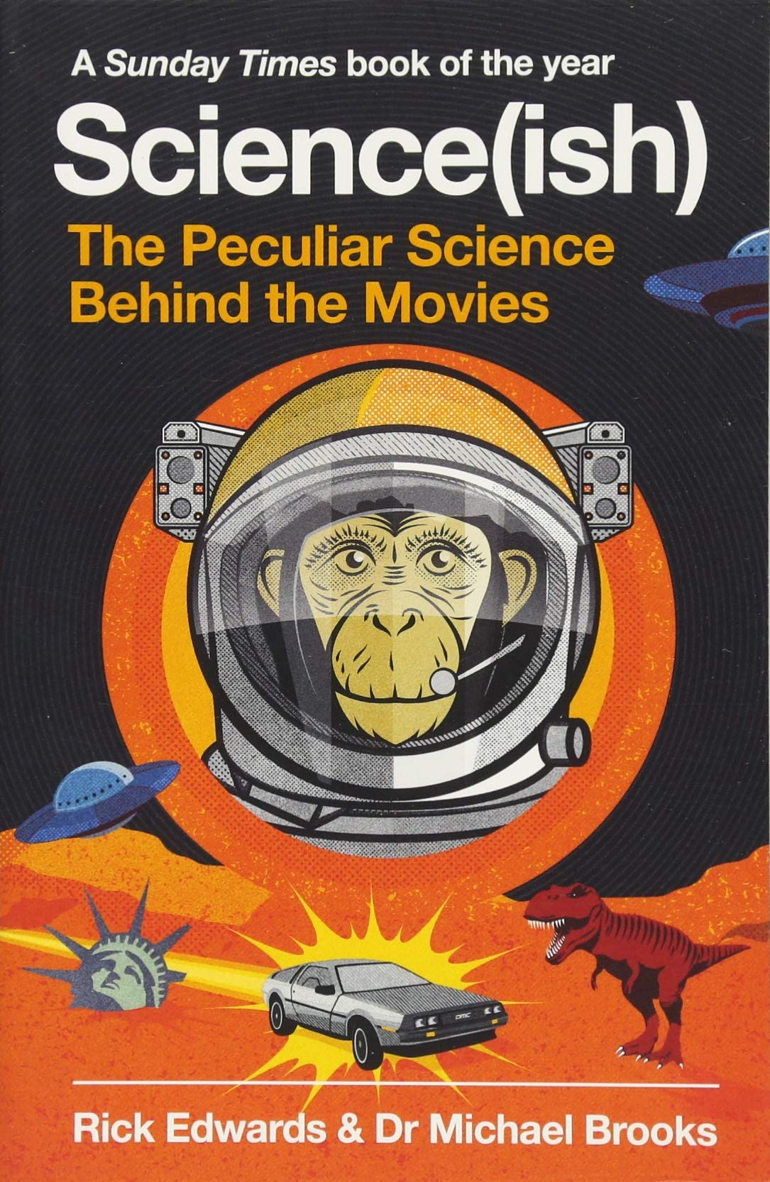 scienceish the peculiar science behind the movies