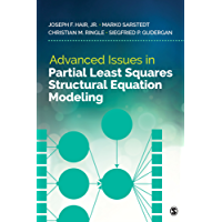 Advanced Issues in Partial Least Squares Structural Equation Modeling (English Edition)