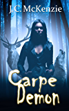 Carpe Demon (A Carus Novel Book 3)