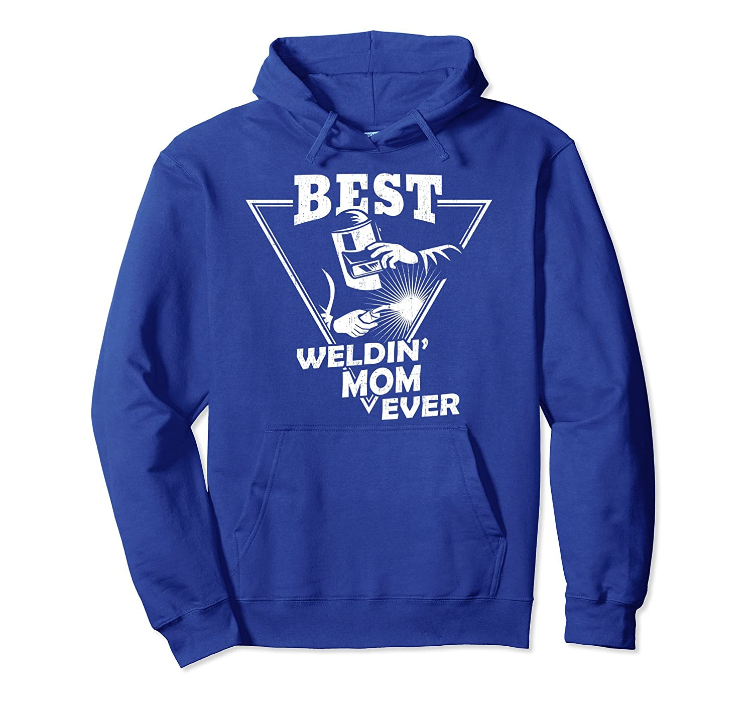 Best Welding Mom Ever Lovely Welder Hoodie Mothers Day Gifts-TH