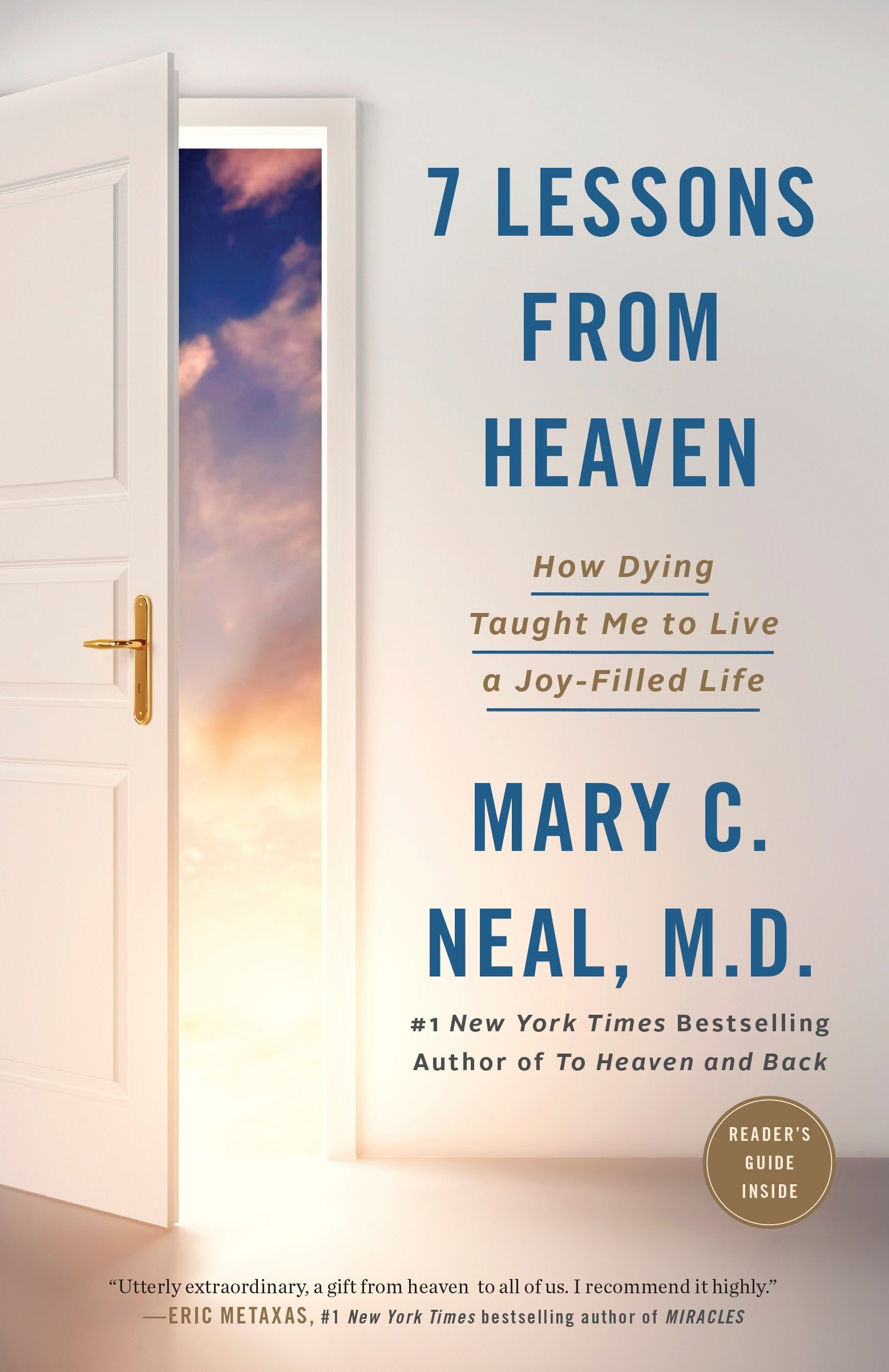 Download 7 Lessons from Heaven: How Dying Taught Me to Live a Joy-Filled Life pdf epub