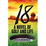 18: A novel of Golf and Life
