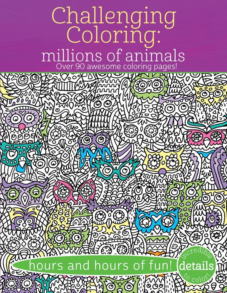 Read Online Challenging Coloring: Millions of Animals: Over 90 Awesome Coloring Pages (Challenging...Books) pdf epub