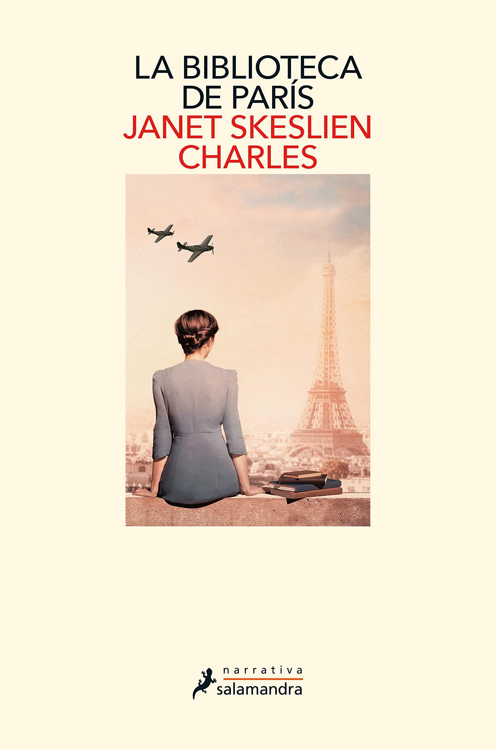 La biblioteca de París, de Janet Skeslien Charles - Libros sobre bibliotecas