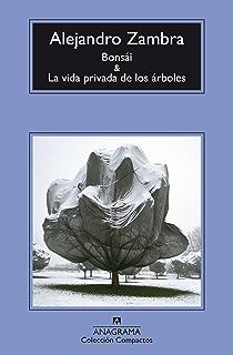 Bonsái y La vida privada de los árboles (Compactos) (Spanish Edition)