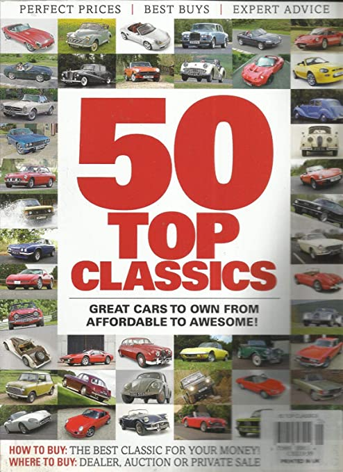Best Buy Private Auction >> Amazon Com 50 Top Classics Magazine Great Cars To Own From
