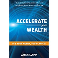 Accelerate Your Wealth: It's Your Money, Your Choice!