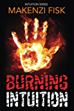 BURNING INTUITION (Intuition Series Book 2)