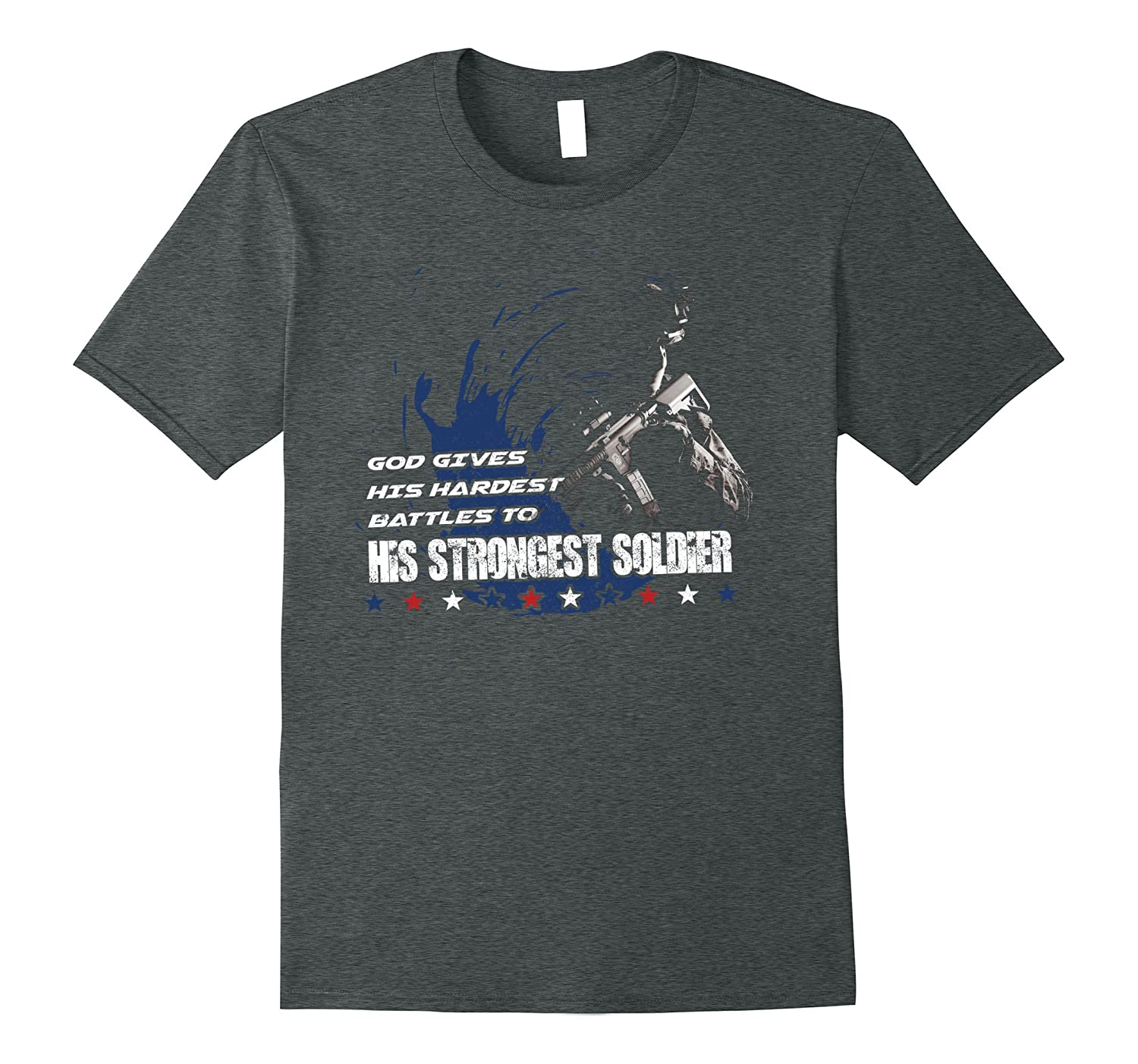 God Gives His Hardest Battles To His Strongest Soldier Shirt-Vaci