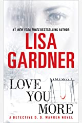 Love You More: A Detective D. D. Warren Novel: A Dectective D. D. Warren Novel (D.D. Warren Book 5) Kindle Edition