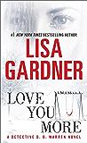 Love You More: A Detective D. D. Warren Novel: A Dectective D. D. Warren Novel (D.D. Warren Book 5)