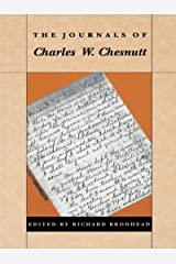 The Journals of Charles W. Chesnutt Kindle Edition