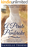 A Pirate at Pembroke: A Regency Romance (Clean & Wholesome)