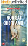 Non sai che ti amo (Digital Emotions)