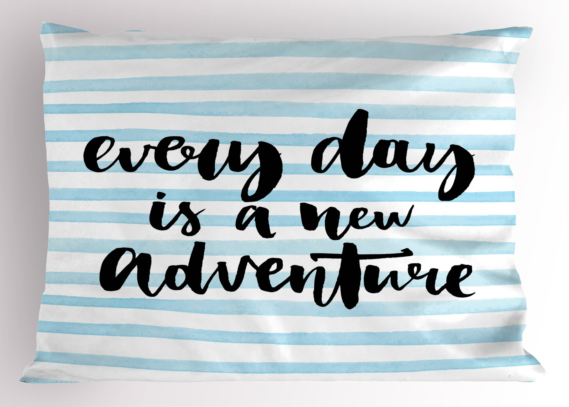 Ambesonne Adventure Pillow Sham, Every Day is a New Adventure Quote Inspirational Things About Life Artwork, Decorative Standard King Size Printed Pillowcase, 36 X 20 inches, Baby Blue Black by Ambesonne