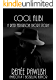 Cool Alibi (The Reed Ferguson Mystery Series)